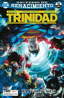 Batman/Wonder Woman/Superman: Trinidad 16 DC Universo Renacimiento