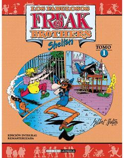 FREAK BROTHERS INTEGRAL 01 (RUSTICA)