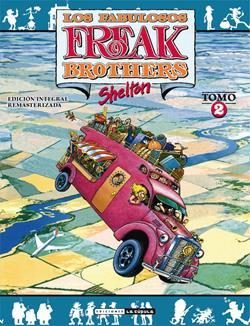 FREAK BROTHERS INTEGRAL 02 (RUSTICA)