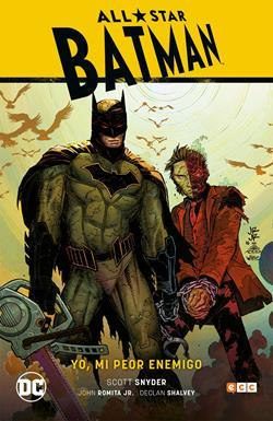 All Star Batman 01: yo, mi peor enemigo
