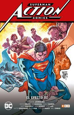 Superman: Action Comics vol.3: El Efecto Oz (Renacido parte 4)