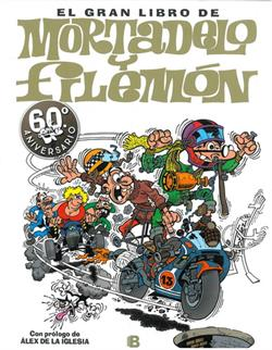 EL GRAN LIBRO DE MORTADELO Y FILEMON (60 ANIVERSAR