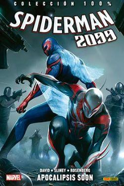 SPIDERMAN 2099 06. APOCALIPSIS SOON