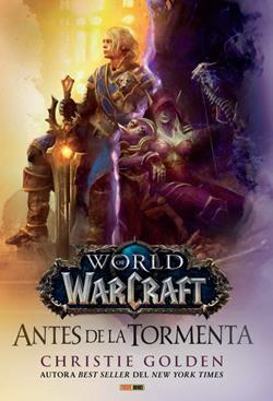 WORLD OF WARCRAFT: ANTES DE LA TORMENTA