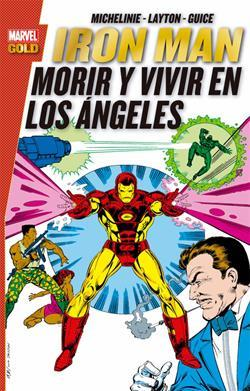 IRON MAN: MORIR Y VIVIR EN LOS ANGELES  (MARVEL GO
