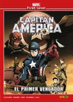 MARVEL FIRST LEVEL 07. CAPITAN AMERICA: EL PRIMER
